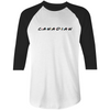 Canadian (Friends) 3/4 Raglan