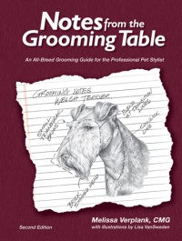 Notes from the Grooming Table -Second Edition