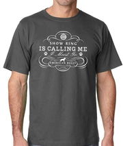 ABKC SHOW RING IS CALLING MEN'S TEE
