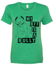 My BFF is a Bully Women's Crew Neck Shirt