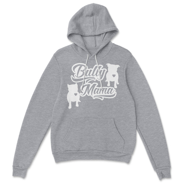 Bully Mama Unisex Sizing Pullover Hoodie
