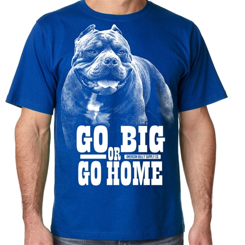 Go Big or Go Home men's
