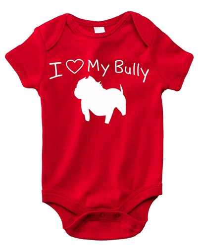 I LOVE MY BULLY BABY ONESIE 4 COLORS