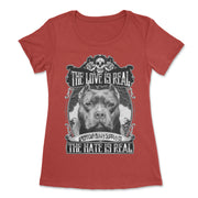 The Love Is Real Women's T Shirt