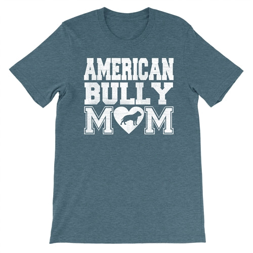 American Bully Mom T-Shirt Unisex Fit