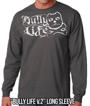 BULLY LIFE V-2 LONG SLEEVE MEN
