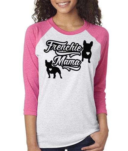 Frenchie Mama Womens French Bulldog Raglan Baseball Shirt