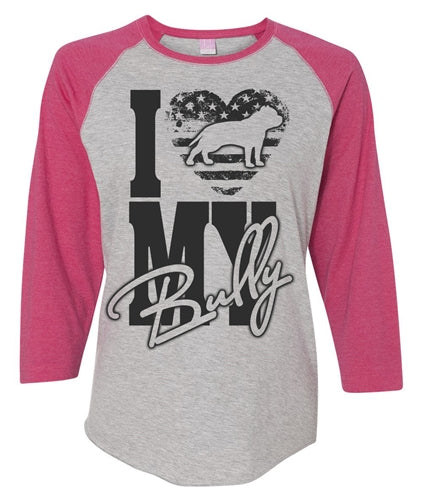 I Luv My Bully Womens Baseball Shirt