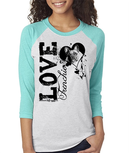 Love A Frenchie French Bulldog Raglan Baseball Shirt Unisex Fit