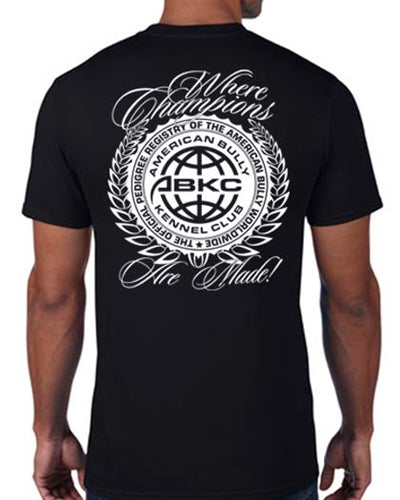 Where Champions are Made American Bully Kennel Club Shirt