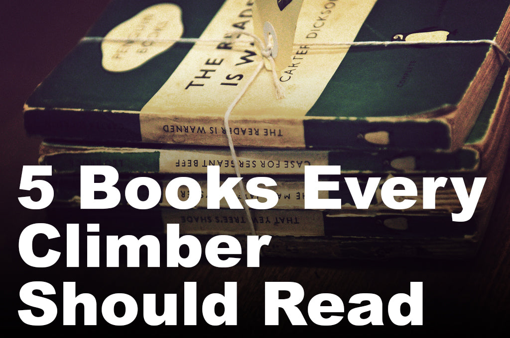 5 Books Every Climber Should Read