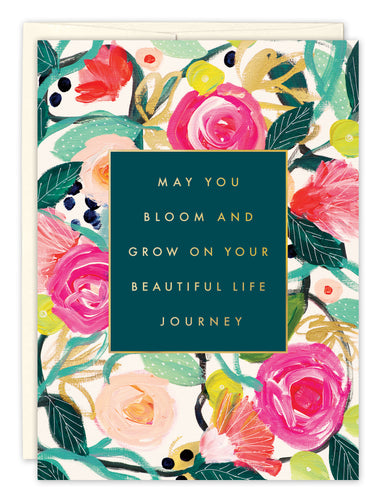 Birthday Card: MAY YOU BLOOM AND GROW...