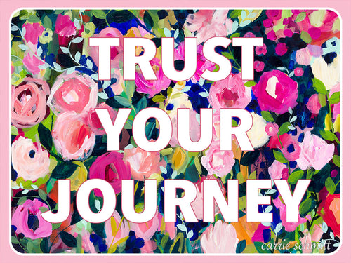 TRUST YOUR JOURNEY Sticker