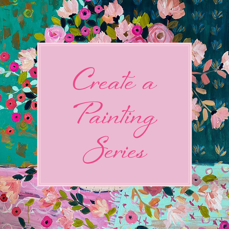 PRIVATE: CREATE A PAINTING SERIES Online Class