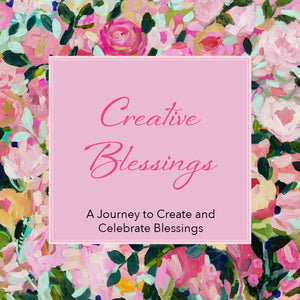 30 DAYS OF CREATIVE BLESSINGS Online Class