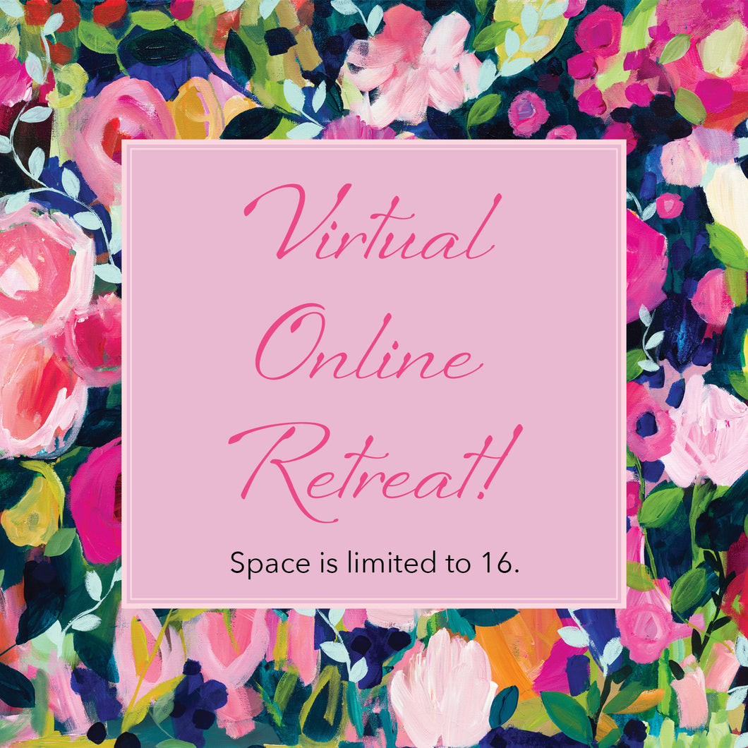ONLINE VIRTUAL RETREAT!
