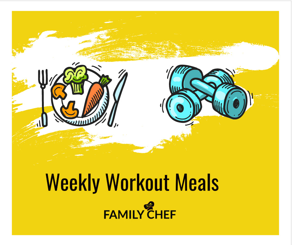 Weekly Workout Meals, Mon - Fri
