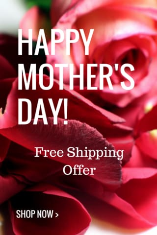 Free Shipping - Happy Mothers Day!