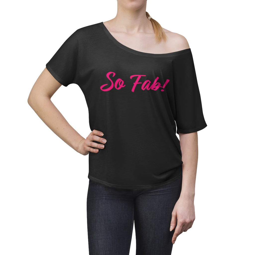 So Fab in Black Women's Slouchy top
