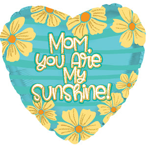 Mom You Are My Sunshine