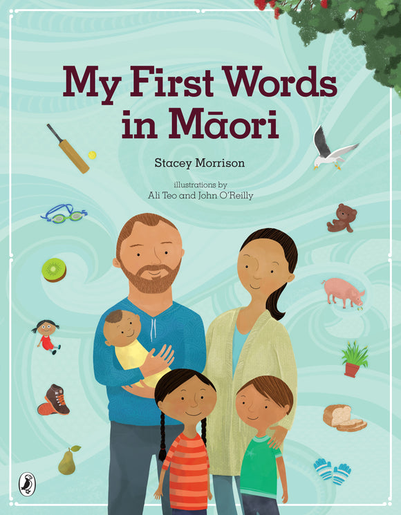 My First Words in Maori - Stacey Morrison