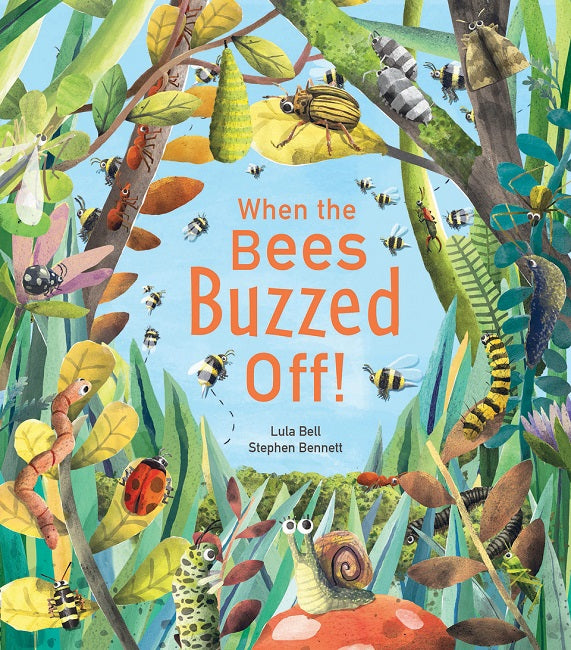 When the Bees Buzzed Off! - Lula Bell