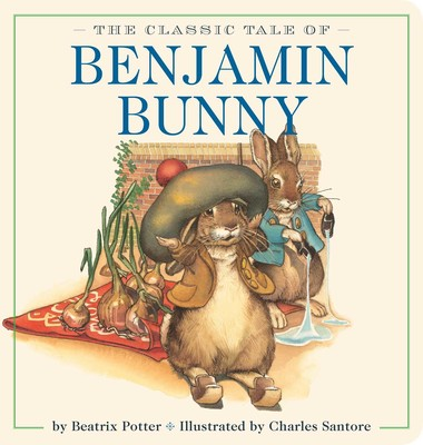 The Classic Tale of Benjamin Bunny Oversized Padded Board Book - Beatrix Potter
