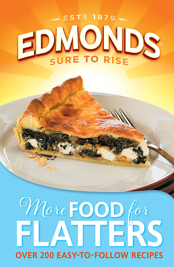 Edmonds - More Food For Flatters : Over 200 Easy To Follow Recipes