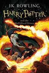 Harry Potter and the Half-Blood Prince- J K Rowling Book 6