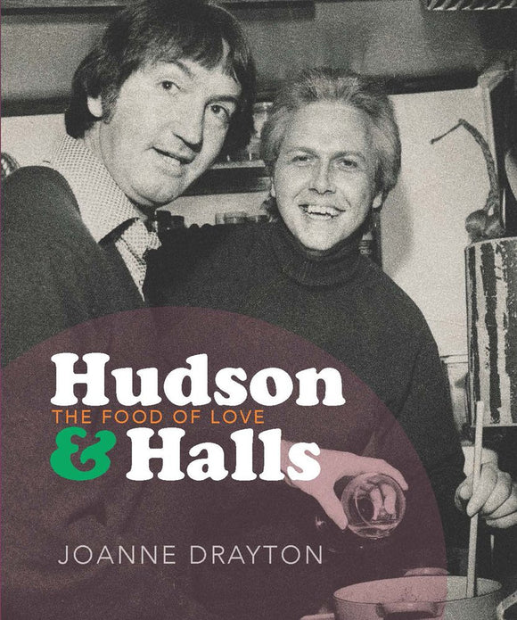 Hudson & Halls : The Food Of Love - Joanne Drayton