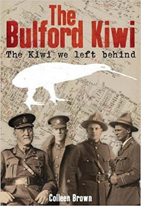 The Bulford Kiwi : The Kiwi we left behind - Colleen Brown