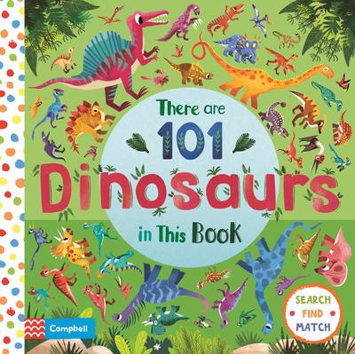 There are 101 Dinosaurs in This Book