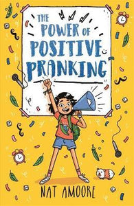 The Power of Positive Pranking - Nat Amoore