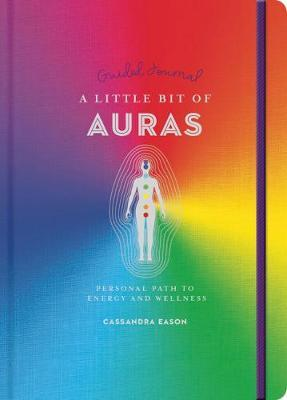 A Guided Journal : Little Bit of Auras - Cassandra Eason