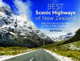 Best Scenic Highways Of New Zealand - Bob McCree