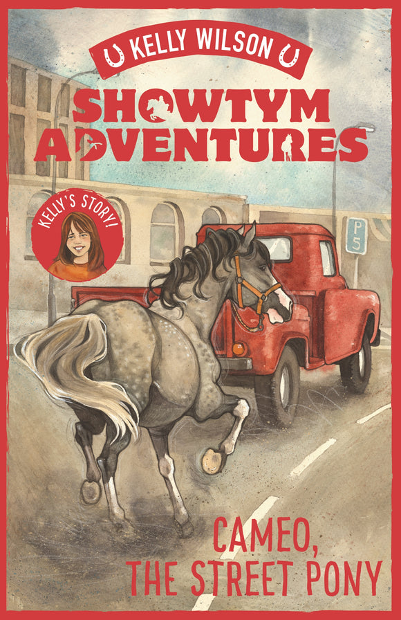 Showtym Adventures 2: Cameo, the Street Pony - Kelly Wilson