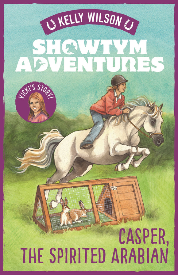 Showtym Adventures 3: Casper, the Spirited Arabian - Kelly Wilson