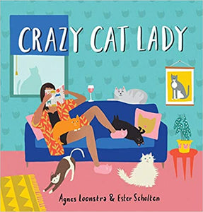 Crazy Cat Lady - Agnes Loonstra & Ester Scholten