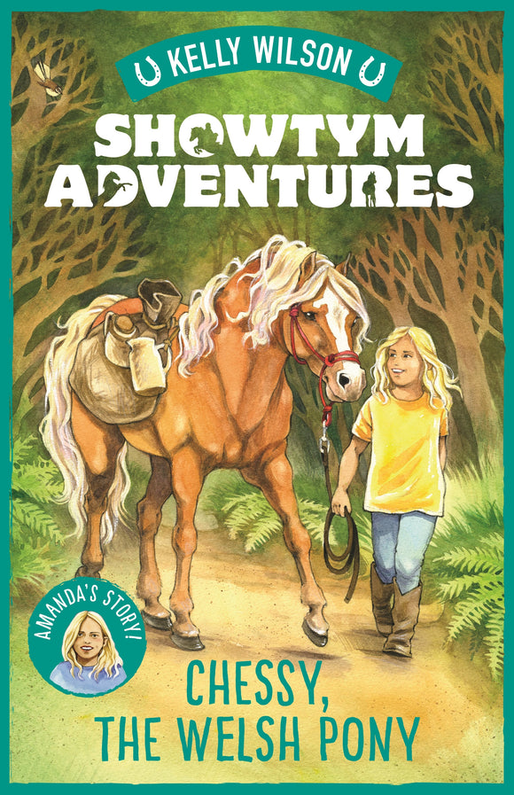 Showtym Adventures 4: Chessy, the Welsh Pony - Kelly Wilson