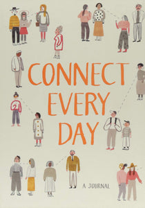 Connect Every Day: A Journal Diary –  Nicola Ries Taggart
