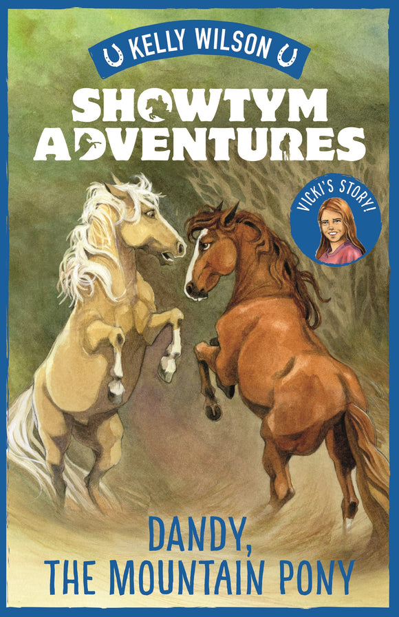 Showtym Adventures 1: Dandy, the Mountain Pony - Kelly Wilson
