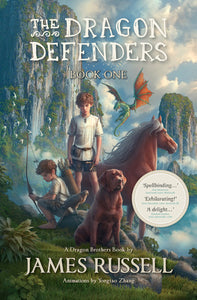 The Dragon Defenders Book One - James Russell
