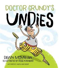 Doctor Grundy's Undies - Dawn McMillan