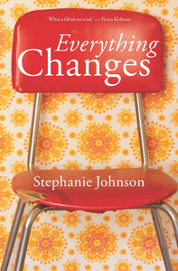 Everything Changes - Stephanie Johnson