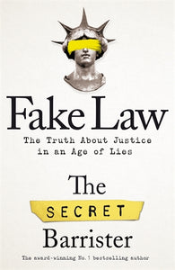 Fake Law - The Secret Barrister