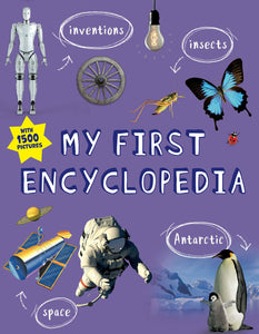 My First Encyclopedia : With 1500 Pictures