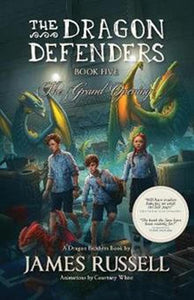 The Dragon Defenders Book Five - James Russell