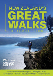 New Zealand's Great Walks -  Paul Hersey and Shelley Hersey