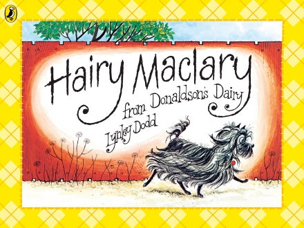 Hairy Maclary from Donaldson's Dairy - Lynley Dodd
