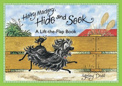 Hairy Maclary Hide & Seek : A Lift The Flap book - Lynley Dodd